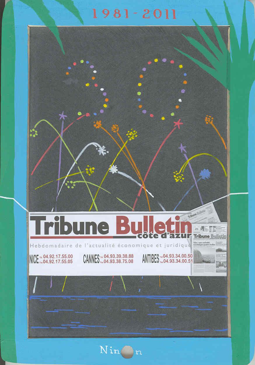 """Trentenaire """" La Tribune-Bulletin Côte d'Azur """", 1981-2011"""